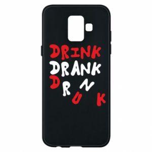 Etui na Samsung A6 2018 Drink. Drank. Drunk