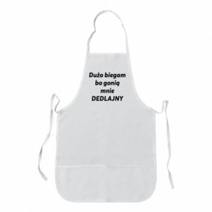 Apron I run a lot because... - PrintSalon