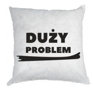 Pillow Big problem - PrintSalon