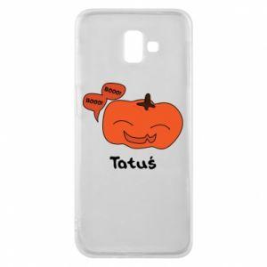 Phone case for Samsung J6 Plus 2018 Pumpkin. Daddy