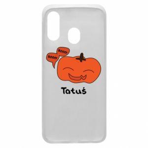 Phone case for Samsung A40 Pumpkin. Daddy