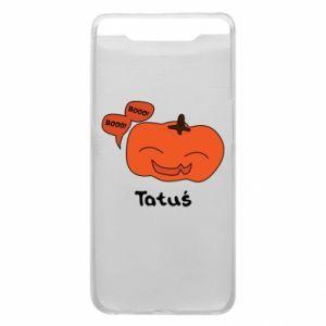 Phone case for Samsung A80 Pumpkin. Daddy