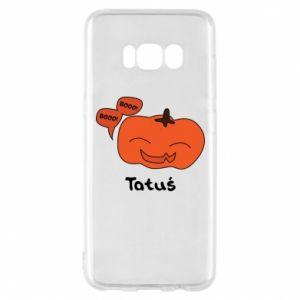 Phone case for Samsung S8 Pumpkin. Daddy