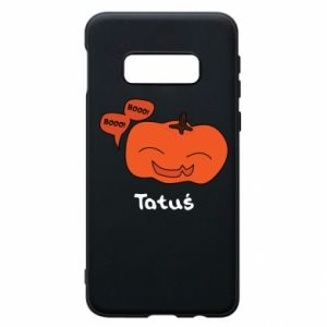 Phone case for Samsung S10e Pumpkin. Daddy