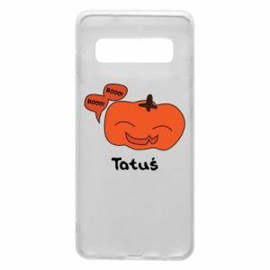 Phone case for Samsung S10 Pumpkin. Daddy