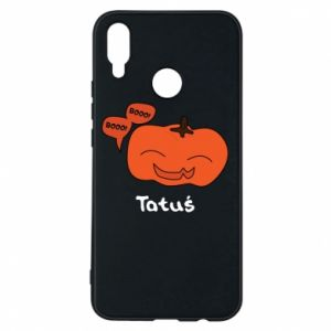 Phone case for Huawei P Smart Plus Pumpkin. Daddy