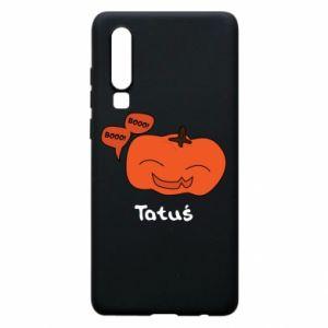 Phone case for Huawei P30 Pumpkin. Daddy