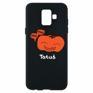 Phone case for Samsung A6 2018 Pumpkin. Daddy