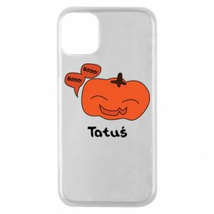 Phone case for iPhone 11 Pro Pumpkin. Daddy