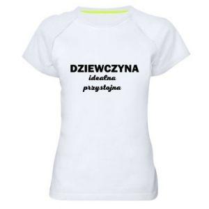 Damska koszulka sportowa Dziewczyna idealna, przystojna