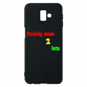 Phone case for Samsung J6 Plus 2018 I'm two years old today