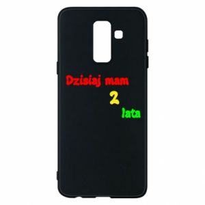 Phone case for Samsung A6+ 2018 I'm two years old today