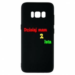 Phone case for Samsung S8 I'm two years old today