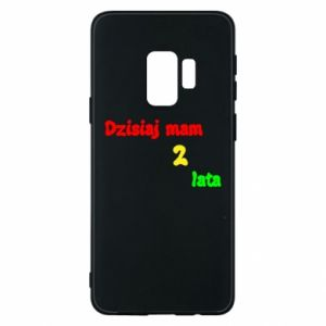 Phone case for Samsung S9 I'm two years old today