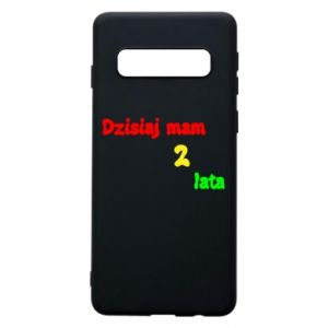 Phone case for Samsung S10 I'm two years old today