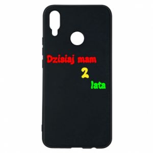 Phone case for Huawei P Smart Plus I'm two years old today