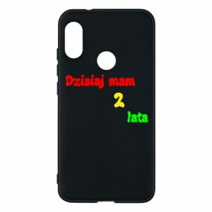 Phone case for Mi A2 Lite I'm two years old today