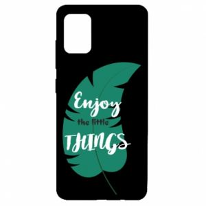 Etui na Samsung A51 Enjoy the tittle things