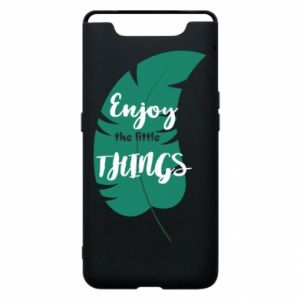 Etui na Samsung A80 Enjoy the tittle things