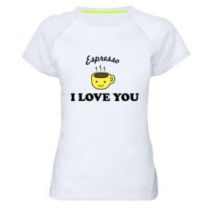 Damska koszulka sportowa Espresso. I love you