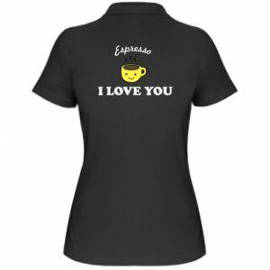 Damska koszulka polo Espresso. I love you