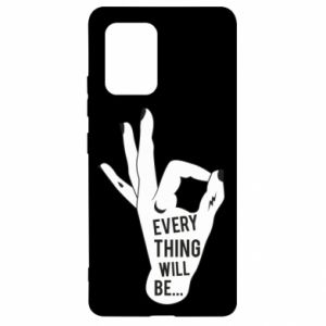 Etui na Samsung S10 Lite Every thing will be ok