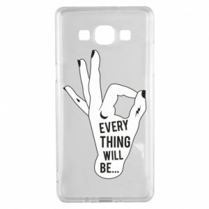 Etui na Samsung A5 2015 Every thing will be ok