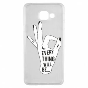 Etui na Samsung A3 2016 Every thing will be ok