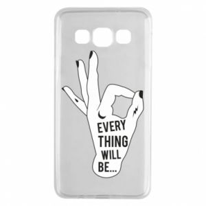 Etui na Samsung A3 2015 Every thing will be ok