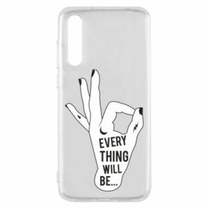Etui na Huawei P20 Pro Every thing will be ok