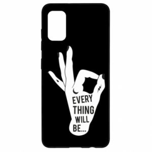 Etui na Samsung A41 Every thing will be ok