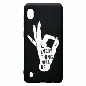 Etui na Samsung A10 Every thing will be ok