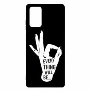 Etui na Samsung Note 20 Every thing will be ok