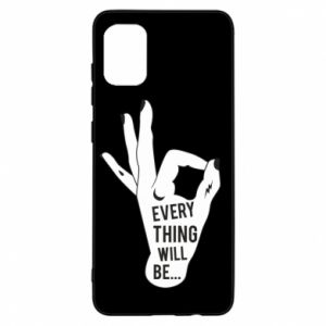 Etui na Samsung A31 Every thing will be ok