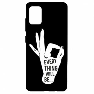 Etui na Samsung A51 Every thing will be ok