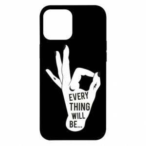 Etui na iPhone 12 Pro Max Every thing will be ok