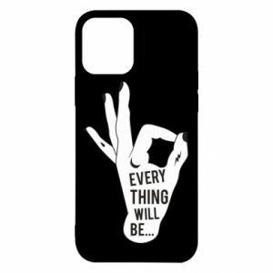 Etui na iPhone 12/12 Pro Every thing will be ok
