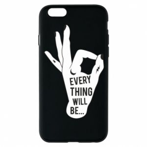 Etui na iPhone 6/6S Every thing will be ok