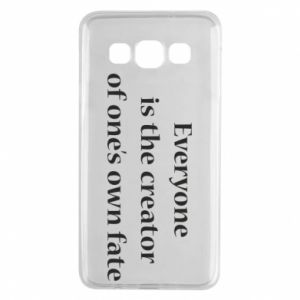 Etui na Samsung A3 2015 Everyone is the creator of one's own fate