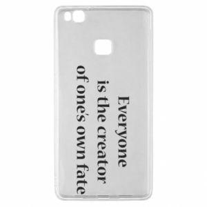 Etui na Huawei P9 Lite Everyone is the creator of one's own fate