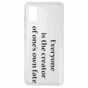 Etui na Samsung A41 Everyone is the creator of one's own fate