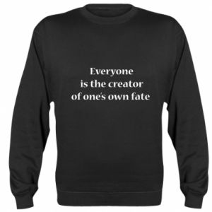 Bluza (raglan) Everyone is the creator of one's own fate