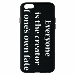 Etui na iPhone 6/6S Everyone is the creator of one's own fate