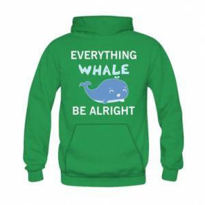 Bluza z kapturem dziecięca Everything whale be alright