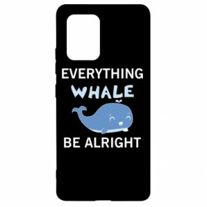 Etui na Samsung S10 Lite Everything whale be alright