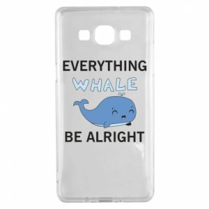 Etui na Samsung A5 2015 Everything whale be alright