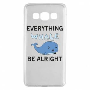 Etui na Samsung A3 2015 Everything whale be alright