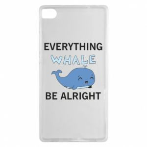 Etui na Huawei P8 Everything whale be alright