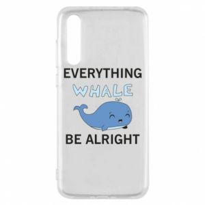 Etui na Huawei P20 Pro Everything whale be alright
