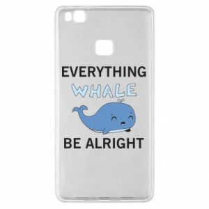 Etui na Huawei P9 Lite Everything whale be alright